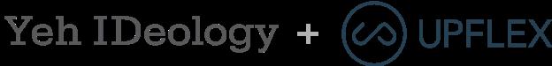 Yeh IDeology & Upflex